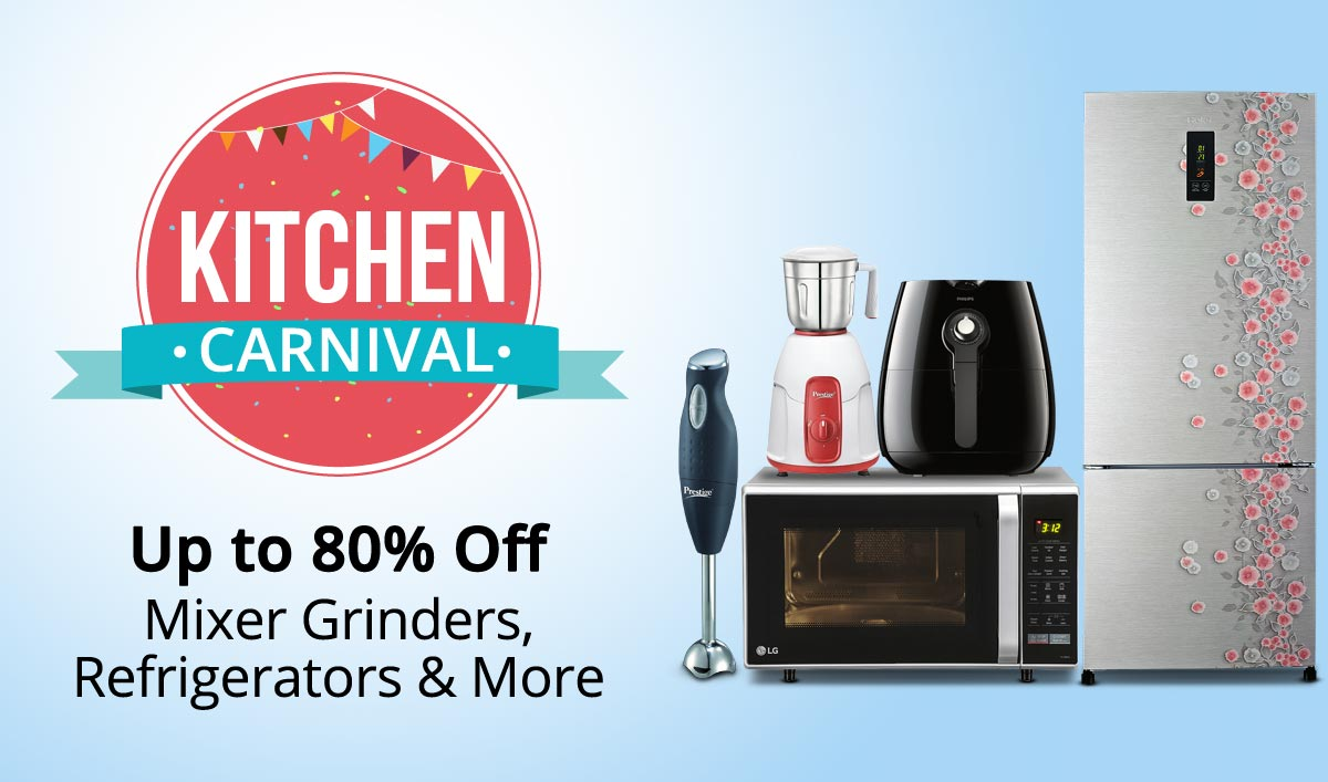 PayTM: Kitchen Carnival – Up To 80% OFF on Mixer Grinders, Refrigerators & More