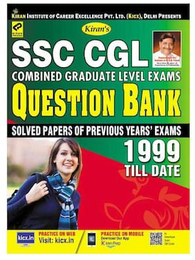 KIRAN S SSC CGL COMBINED GRADUATE LEVEL EXAMS QUESTION BANK 1999 TILL DATE ( SOLVED PAPERS OF PREVIOUS YEAR EXAMS) ENGLISH