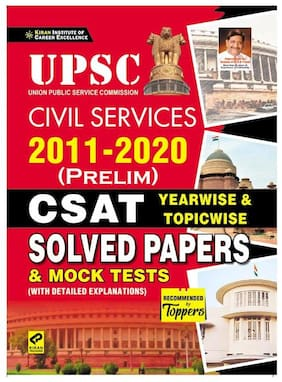 Kiran UPSC Civil Services 2011 2021 (Prelim) CSAT Yearwise and Topicwise Solved Papers and Mock Tests (with Detailed Explanations) English Medium (3211)