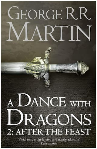 GAME OF THRONES : A DANCE WITH DRAGONS: PART 2 - AFTER THE FEAST