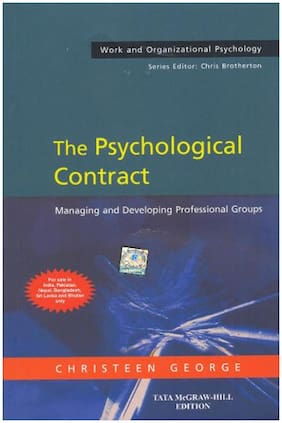 The Psychological Contract : Managing and Developing Professional Groups 1st Edition