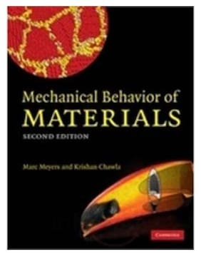 Mechanical Behavior Of Materials South Asian Edition 2/E 2nd Edition
