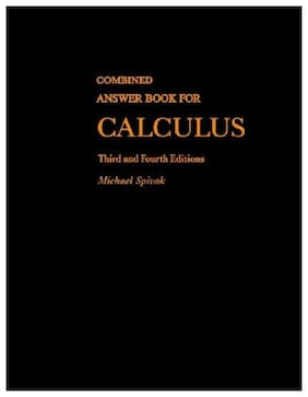 Combined Answer Book For Calculus Third and Fourth Editions