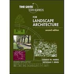 Time-Saver Standards For Landscape Architecture 2nd Edition