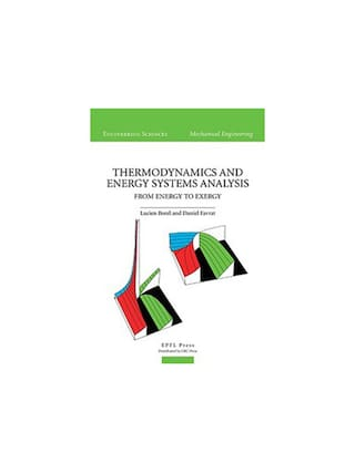 Thermodynamics and Energy Systems Analysis : From Energy to Exergy