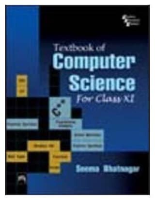 Textbook Of Computer Science For Class Xi 1st Edition