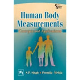 HUMAN BODY MEASUREMENTS - CONCEPTS & APPLICATIONS