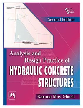 Analysis and Design Practice of Hydraulic Concrete Structures 2nd Edition
