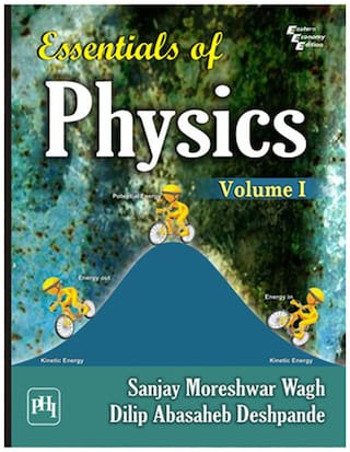Essentials Of Physics (Volume - 1)