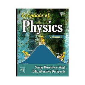 Essentials Of Physics (Volume - 1)