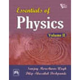 Essentials of Physics (Volume - 2)
