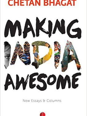 Making India Awesome:New Essays and Columns