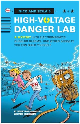 Nick and Tesla s High-Voltage Danger Lab