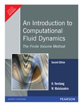 An Introduction to Computational Fluid Dynamics The Finite Volume Method, 2e