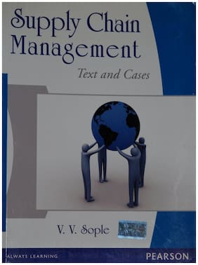 Supply Chain Management: Text and Cases, 1e