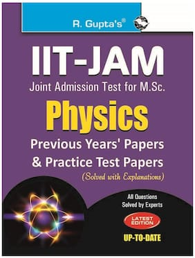 Iit-Jam Joint Admission Test for M.SC. Physics:Previous Years' Papers