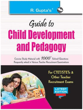 Guide to Child Development and Pedagogy (for CTET/STET & other Teacher Recruitment Exam)