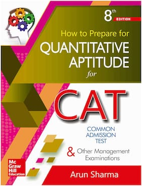 How to Prepare for Quantitative Aptitude for the CAT 8/e By Arun Sharma