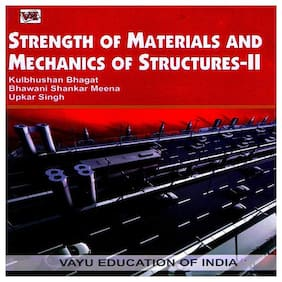 Strength Of Materials And Mechanics Of Structures- Ii Paperback Bhagat;Meena and Singh