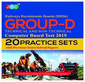 20 Practice Sets Railway Recruitments Boards (RRBs) Group-D Technical and Non-Technical Computer Based Test 2019 With Previous Years Solved Papers