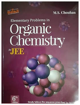 BalaJi Elementary Problems in Organic Chemistry for JEE (6TH) edition (2019-2019)
