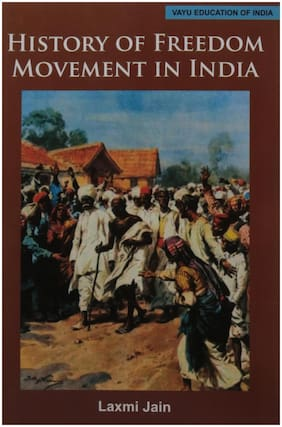 History of Freedom Movement in India .