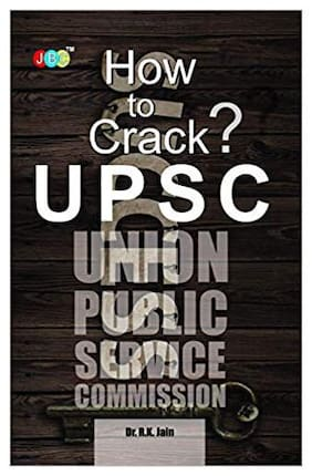 How To Crack Upsc (Civil Services Examination)   An Outlook
