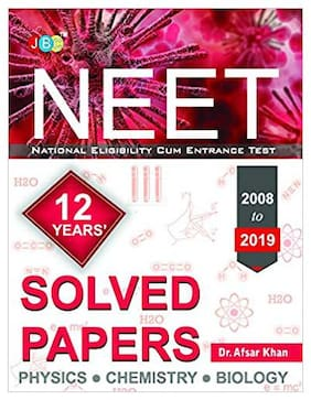 Model Solved Papers: Neet 12 Years (2008 To 2019)- Physics|Chemistry|Biology