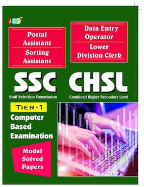 MODEL SOLVED PAPERS -Postal Assistant Sorting Assistant;Data Entry Operator;Lower Division Clerk:  SSC   COMBINED HIGHER SECONDARY LEVEL