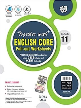 Together with English Core Pull out Worksheets Practice Material for Class 11