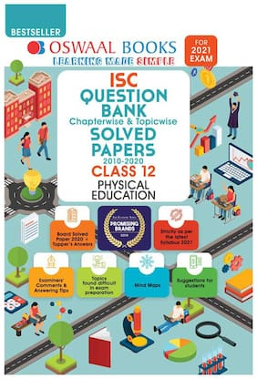 Oswaal ISC Question Bank Class 12 Physical Education Book Chapterwise & Topicwise (For 2021 Exam)