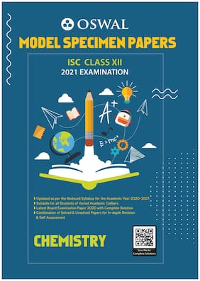 Model Specimen Papers for Chemistry: ISC Class 12 for 2021 Examination