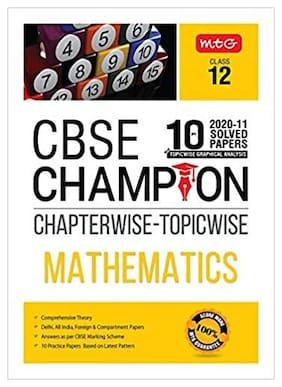 10 Years CBSE Champion Chapterwise Topicwise Mathematics Class 12