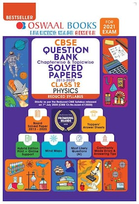 Oswaal CBSE Question Bank Class 12 Physics Chapterwise & Topicwise Solved Papers (Reduced Syllabus) (For 2021 Exam)
