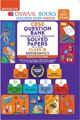 Oswaal CBSE Question Bank Chapterwise & Topicwise Solved Papers Mathematics;Class 12 (Reduced Syllabus) (For 2021 Exam)