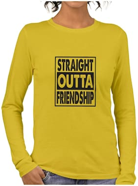 pooplu Women's Straight Outta Friendship Cotton Printed Round Neck Full Sleeves Yellow Coloured T shirt. college