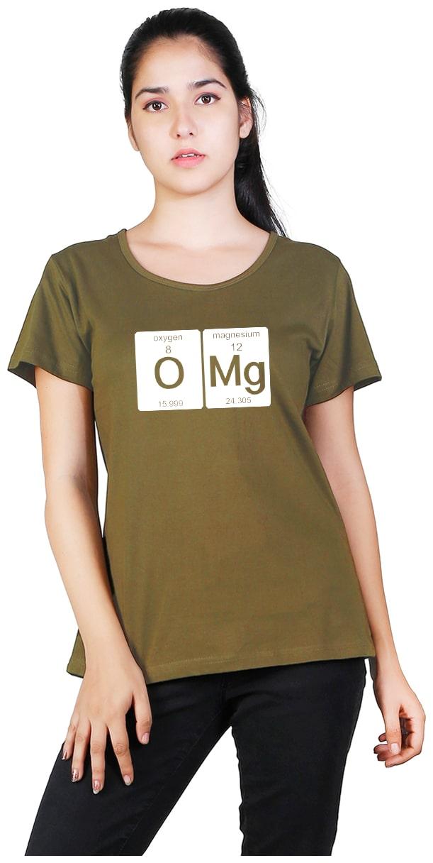 Vishorge Korea Women Cotton Round Neck OMG Printed Tshirt  Olive