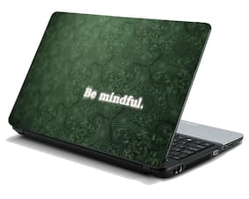 Namo Arts  Be Mindful Laptop Skin Stickers HP-Dell-Lenovo-Acer-Asus Laptops/ Notebooks 15.6 inch