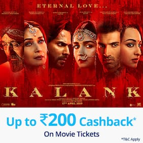 Book Kalank movie tickets on Paytm & get Cashback* upto Rs 200