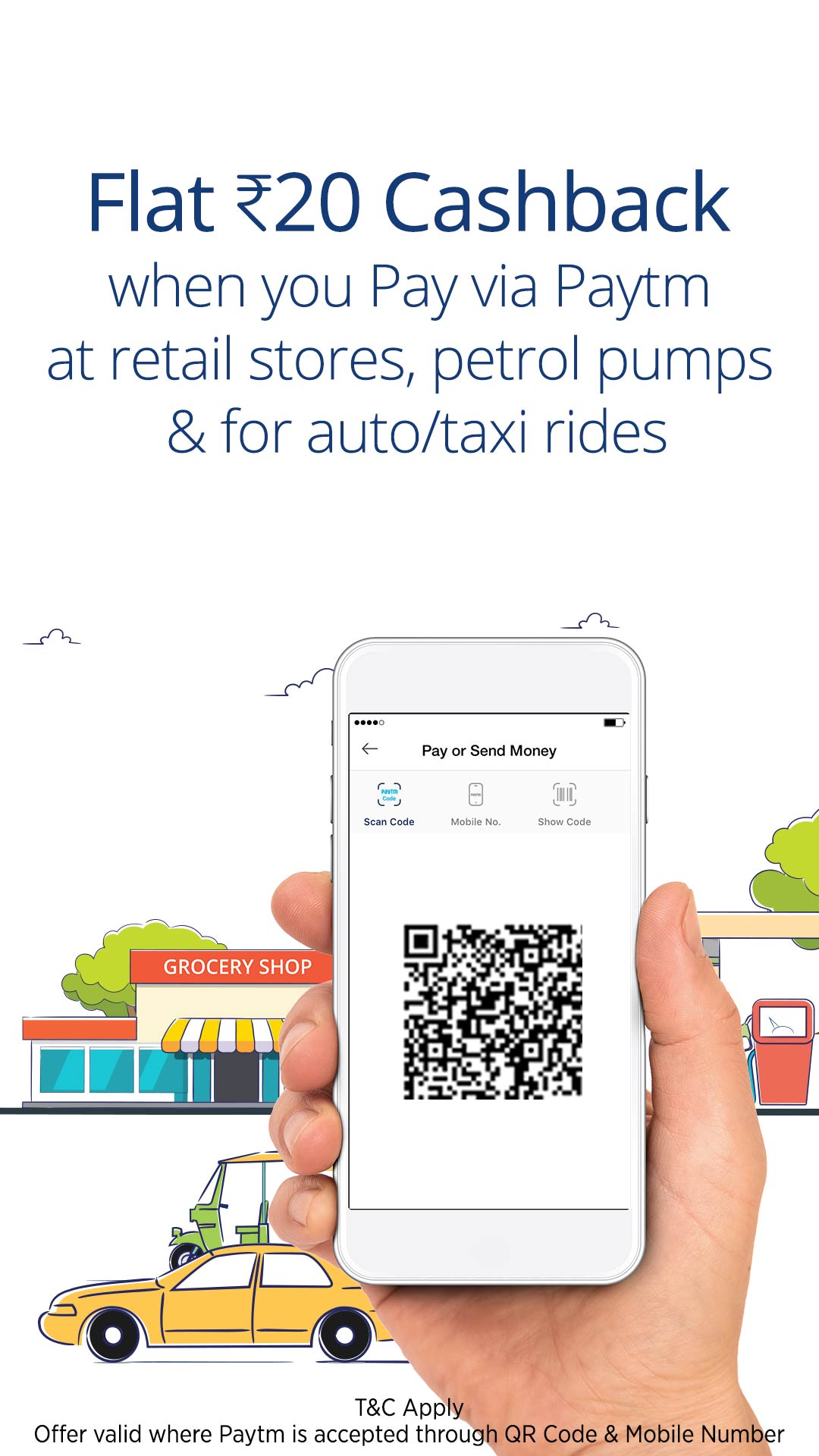 Flat Rs. 20 cashback on Retail Stores, Auto, Taxi, Petrol Pumps via Paytm