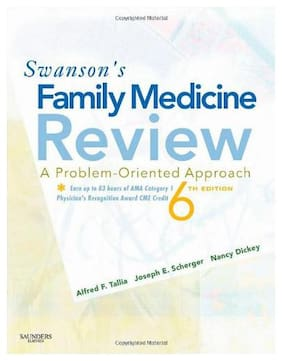 Swanson's Family Medicine Review: A Problem-Oriented