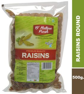 D'NATURE FRESH ROUND RAISINS 500GMS (PACK OF 1)