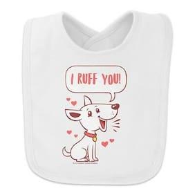 I Ruff Love You Dog Funny Humor Baby Bib