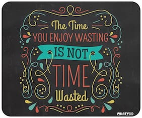 PrintVoo Time Quotes Design Mousepad