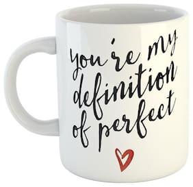 Ashvah You're My Definition of Perfect - Love Quote Printed Coffee Mug Tea Cup Gift for Girlfriend;Boyfriend;Husband;Wife