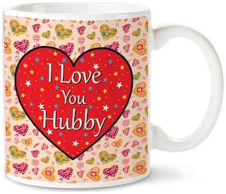 Buy Bhakhand Valentine Day Gift For Husband I Love You Hubby Quote Printed Coffee Mug Ceramic Designer 330 Ml Pack Of 1 Online At Low Prices In India Paytmmall Com