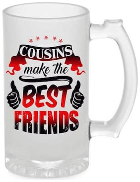 Crazy Sutra Funny and Cool Quote Cousion Make The Best Friends Printed Frosted Glass Beer Mug for Friends/Brother/Boyfriend (500ml)