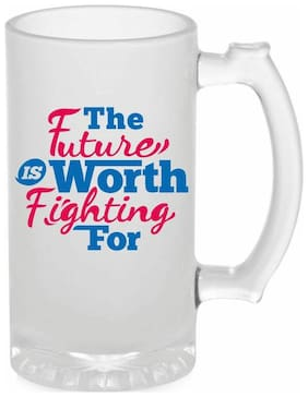 Crazy Sutra Funny and Cool Quote Future Is The Worth Printed Frosted Glass Beer Mug