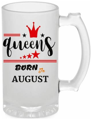 Crazy Sutra Funny and Cool Quote Queen Are Born In August Printed Frosted Glass Beer Mug