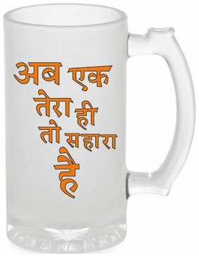 Crazy Sutra Funny And Cool Quote Ab Ek Tera Hi Toh Sahara Hai Printed Frosted Glass Beer Mug